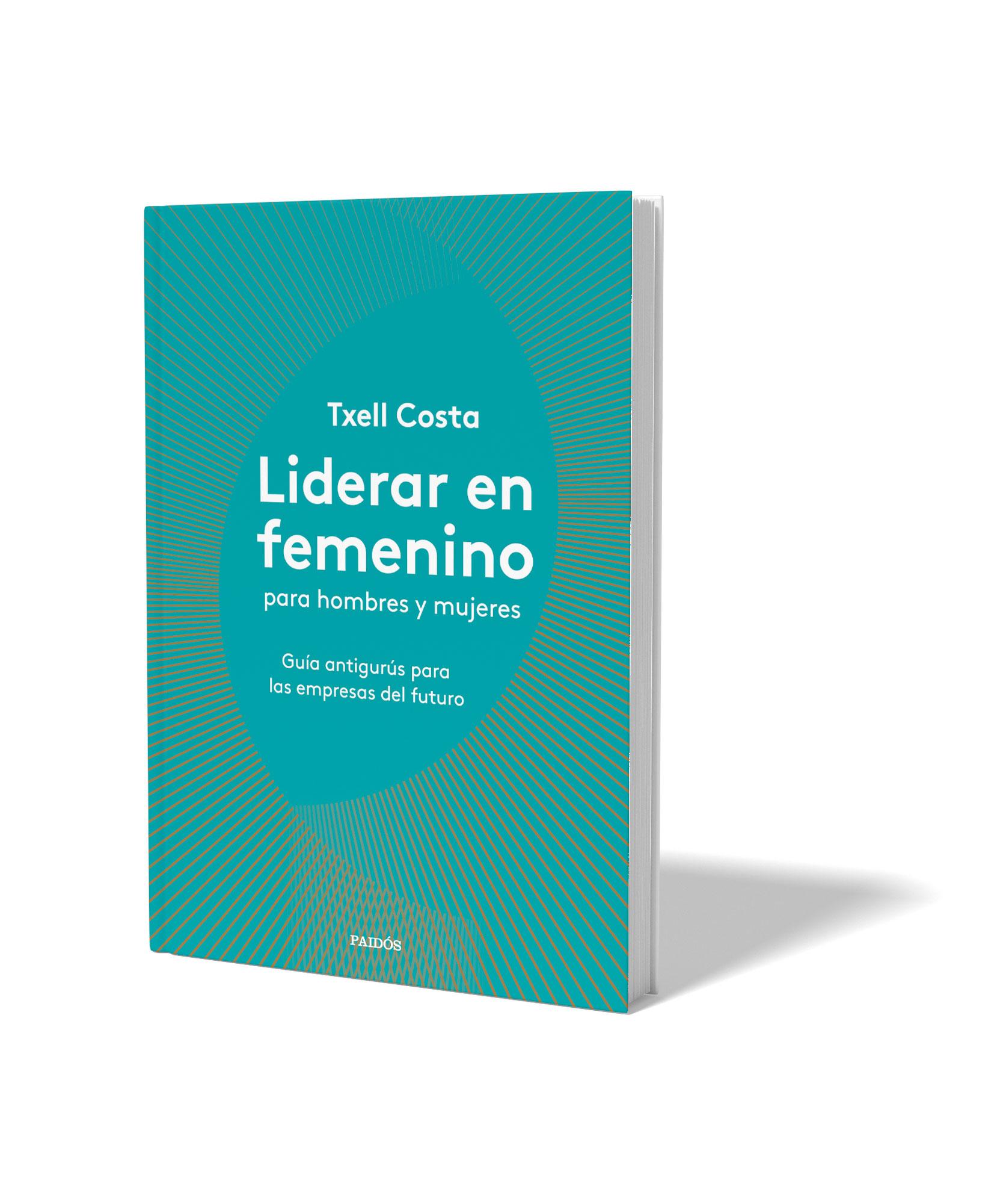 libro_Liderar-en-femenino_Txell-Costa
